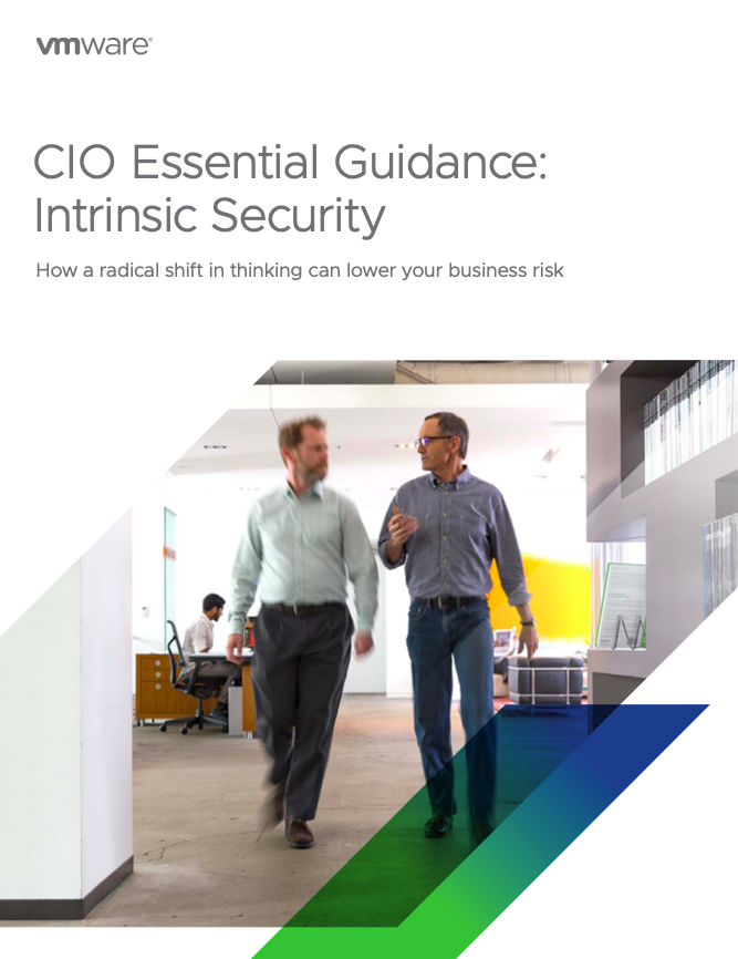 CIO ESSENTIAL GUIDANCE FOR INTRINSIC CYBERSECURITY