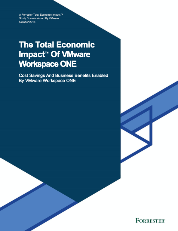 The Total Economic Impact™ Of VMware Workspace ONE For Windows 10