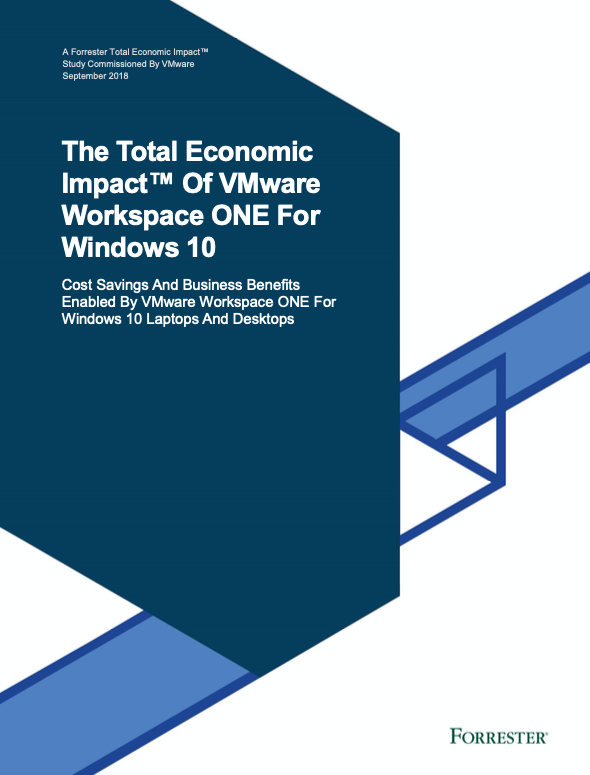 The Total Economic Impact™Of VMware Workspace ONE