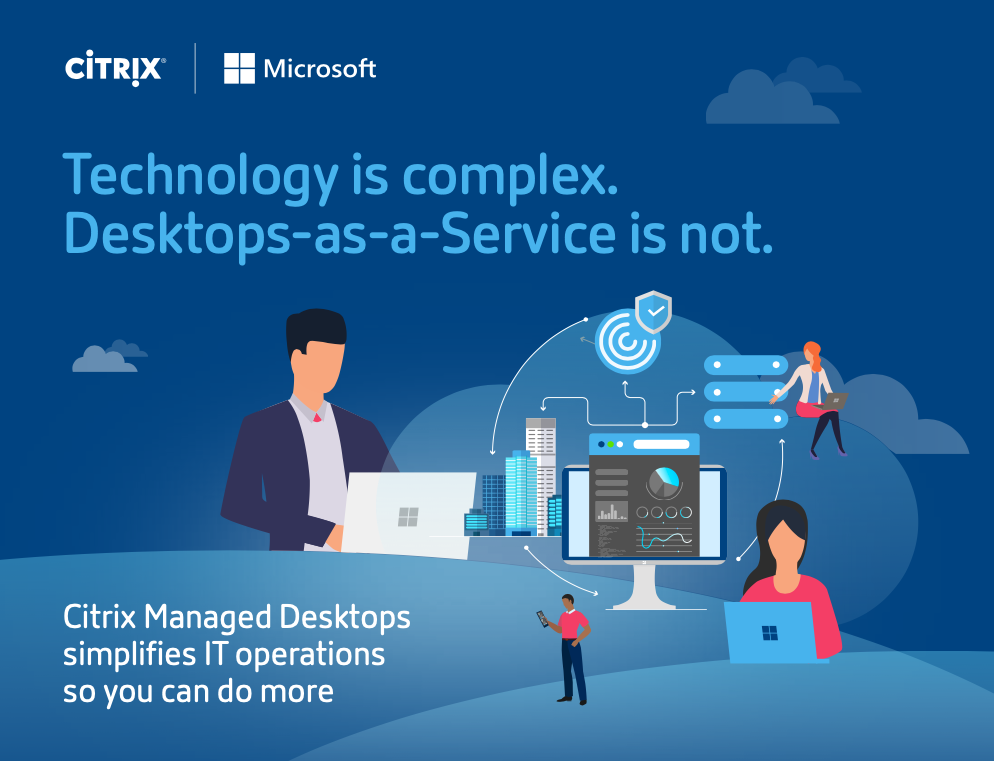 Technology is complex. Desktop-as-a-Service is not.