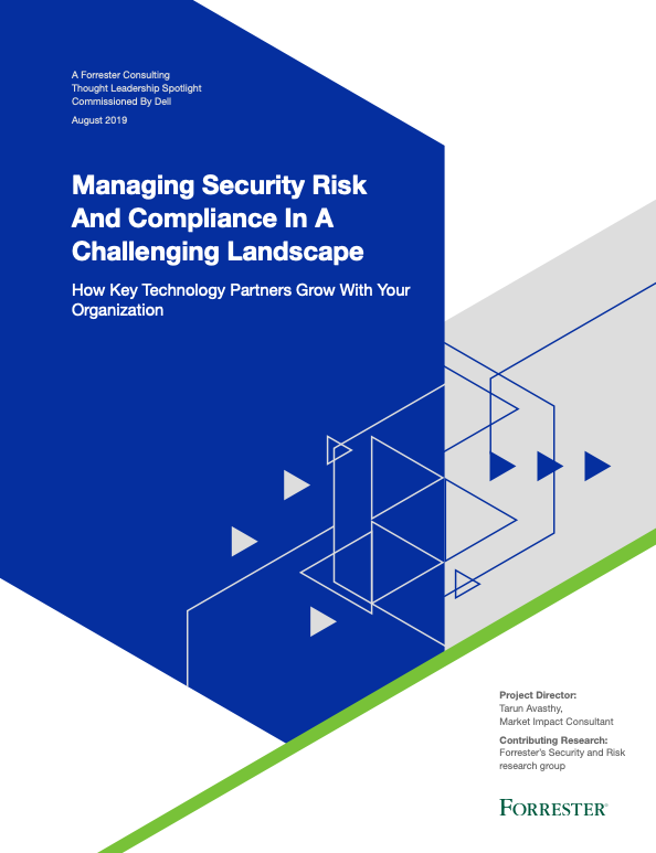 Managing security risk and compliance in a challenging landscape by Forrester