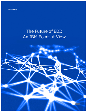 The Future of EDI: An IBM Point of View