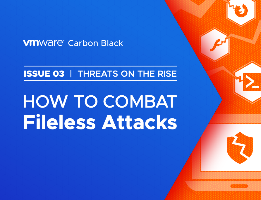 How to Combat Fileless Attack