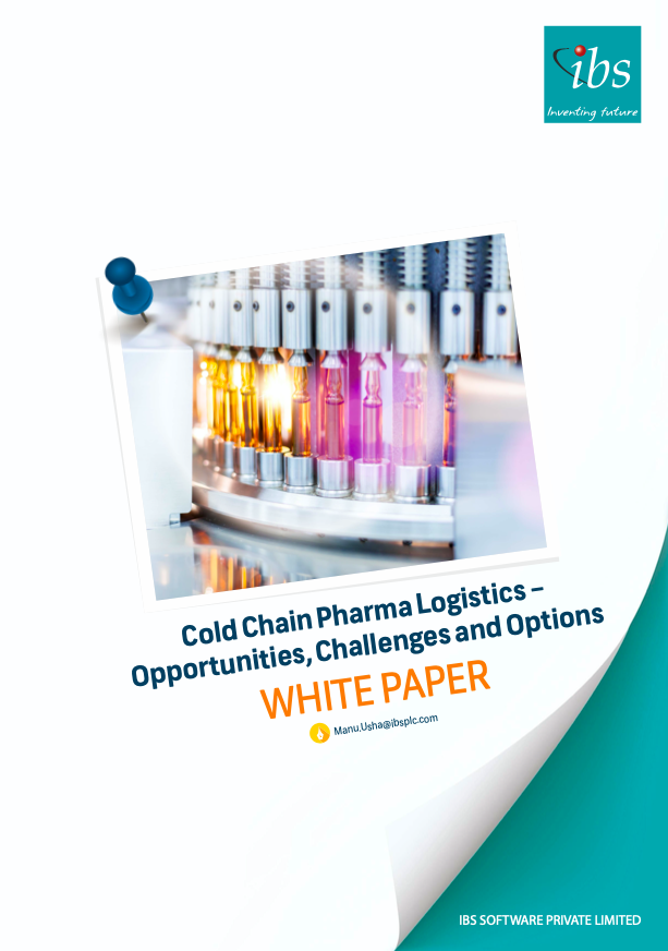 Cold Chain Pharma Logistics – Opportunities, Challenges and Options
