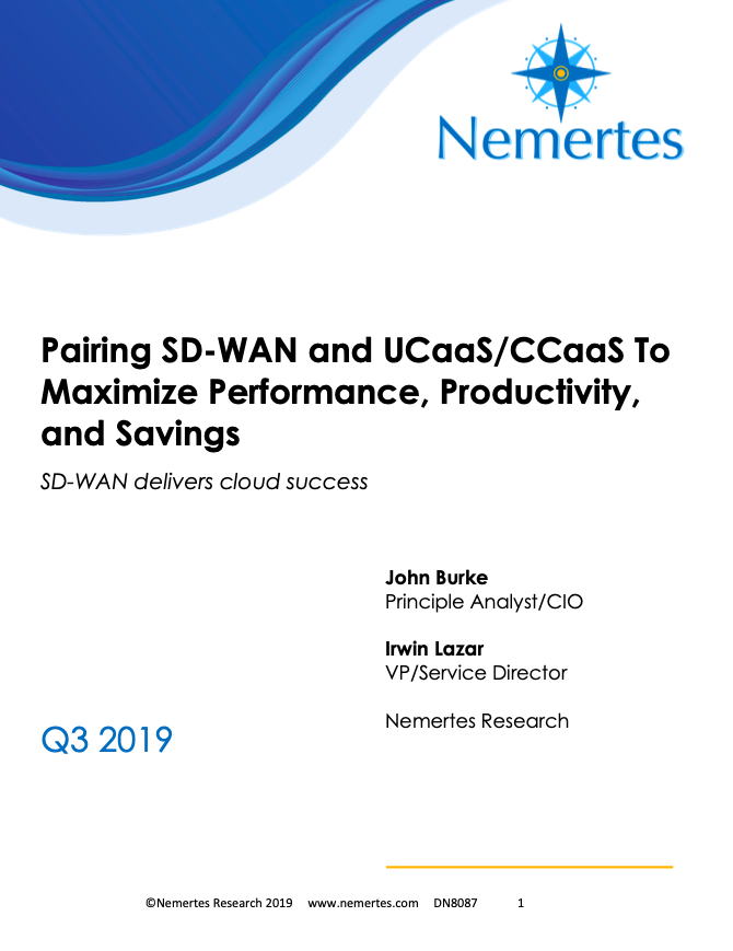 Pairing SD-WAN and UCaaS/CCaaS To Maximize Performance, Productivity, and Savings