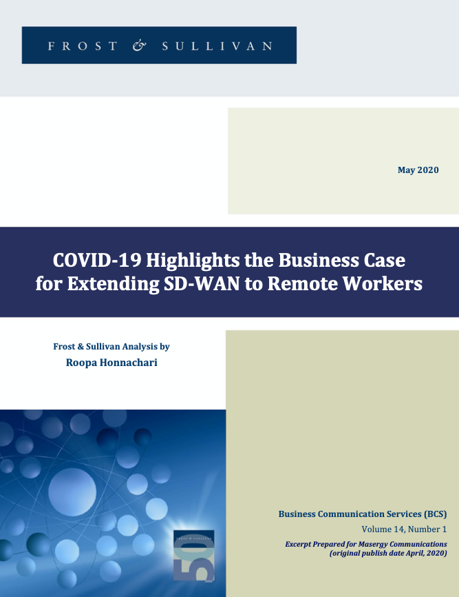 COVID-19 Highlights the Business Case for Extending SD-WAN to Remote Workers