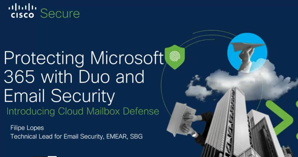 Protecting Office 365 with Duo and Cisco Email Security