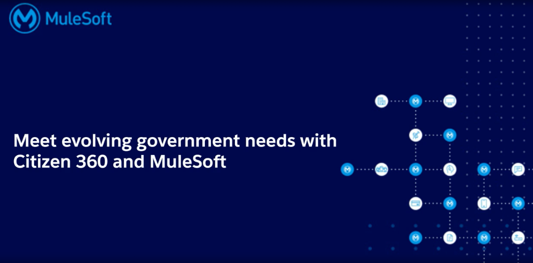 Webinar - Meet evolving government needs with Citizen 360 and MuleSoft