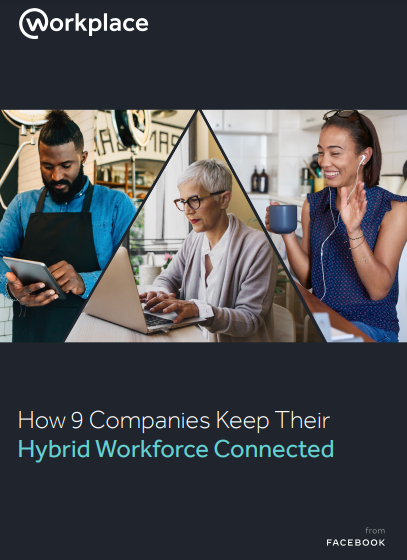 How Comms Leaders Can Keep Hybrid Workforces Connected