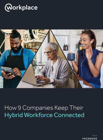 How Business Leaders Can Keep Hybrid Workforces Connected