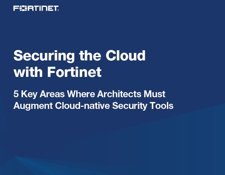 Securing the Cloud with Fortinet
