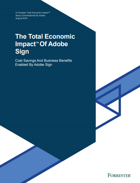 The Total Economic Impact™ Of Adobe Sign