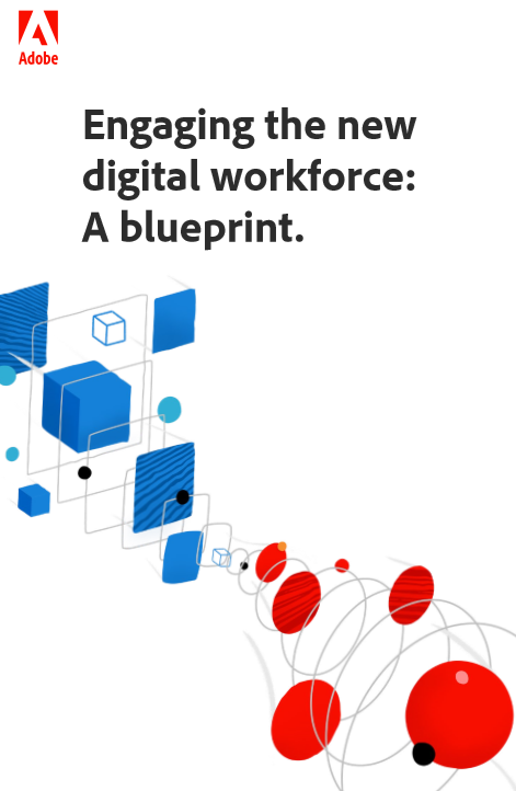 Engaging the new digital workforce: A blueprint.