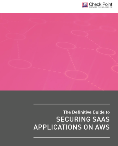 The Definitive Guide to SECURING SAAS APPLICATIONS ON AWS