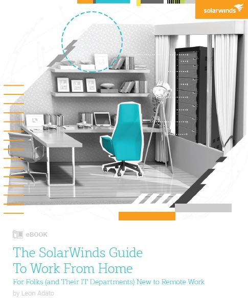 The Solarwinds Guide to Work From Home