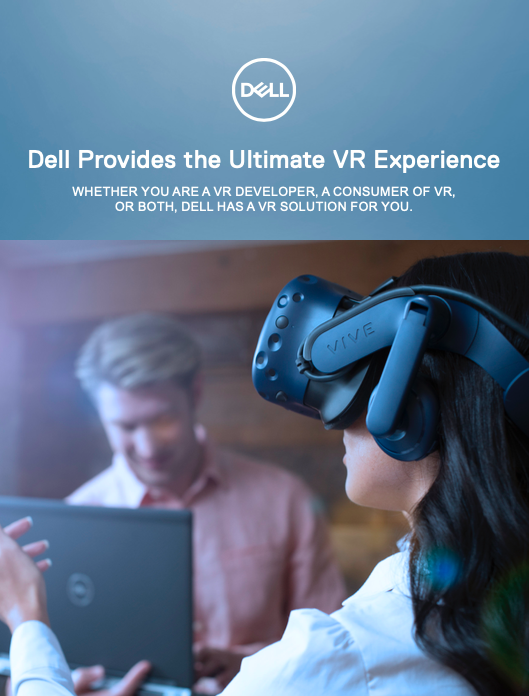 The Ultimate VR Experience with Dell Precision Workstations