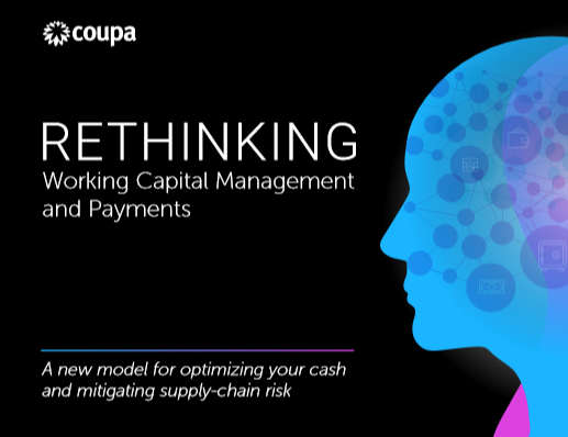 Rethinking Working Capital Management and Payments