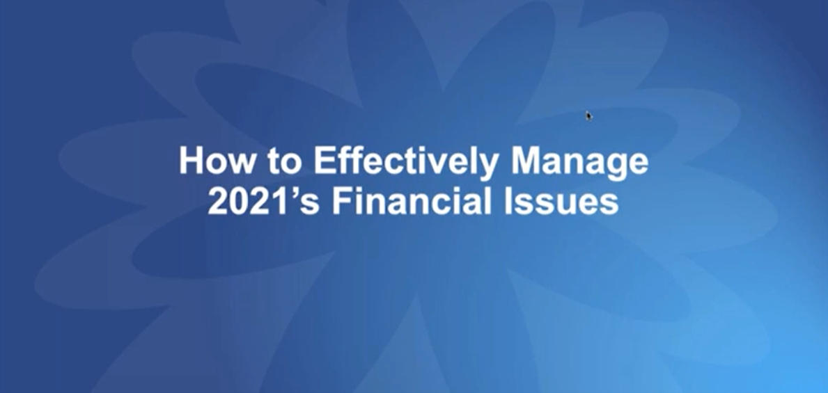 How to Effectively Manage 2021's Financial Issues