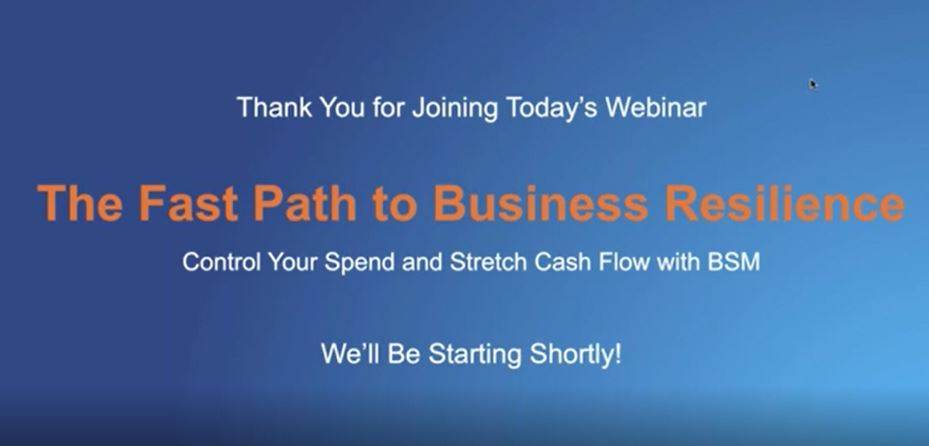 The Fast Path to Business Resilience: Control Your Spend & Stretch Cash Flow