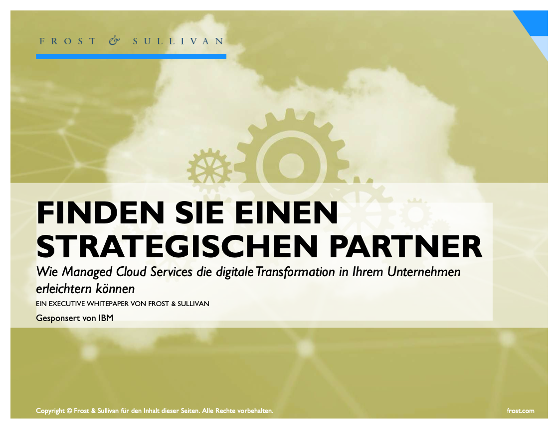 Frost & Sullivan - Find a Strategic Partner: How Managed Cloud Services Can Facilitate Your Digital Transformation- German version