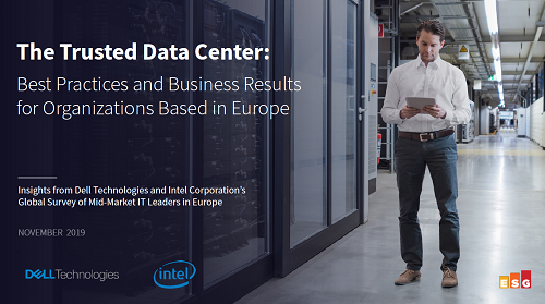 The Trusted Data Center: Best Practices and Business Results for Organizations Based in Europe