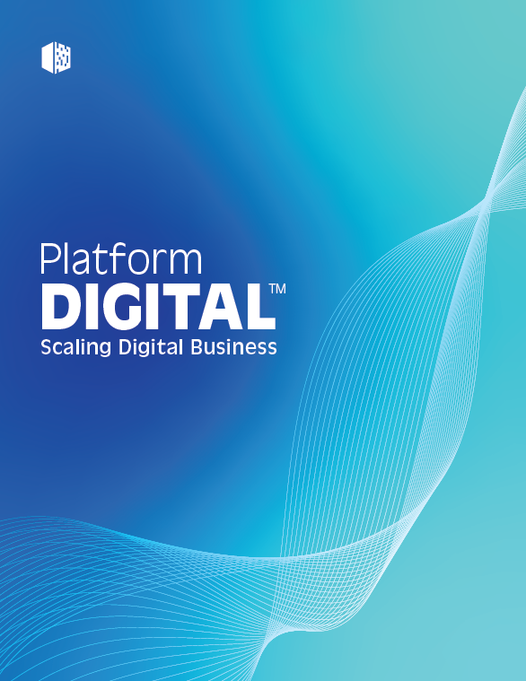 PlatformDIGITAL<sup>™</sup> Scale your digital business