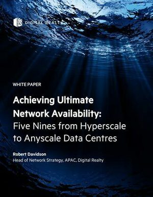 Achieving Ultimate Network Availability: Five Nines from Hyperscale to Anyscale Data Centres