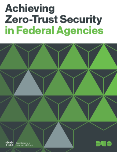 Achieving Zero-Trust Security in Federal Agencies