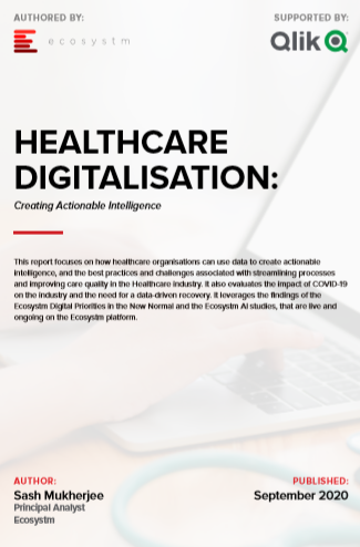 HEALTHCARE DIGITALISATION: Creating Actionable Intelligence