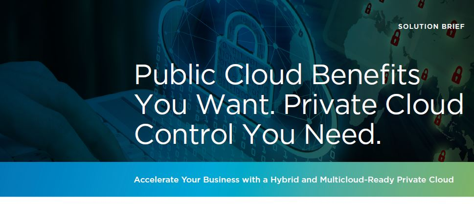 Public Cloud Benefits You Want. Private Cloud Control You Need.