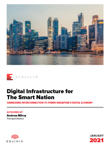 Digital Infrastructure for the Smart Nation Harnessing Interconnection to Power Singapore's Digital Economy