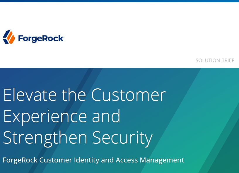 Elevate the Customer Experience and Strengthen Security
