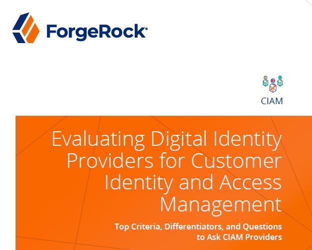 Evaluating Digital Identity Providers for Customer Identity and Access Management