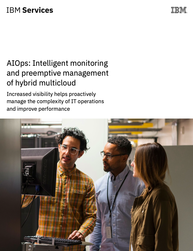 AIOps: Intelligent monitoring and preemptive management of hybrid multicloud