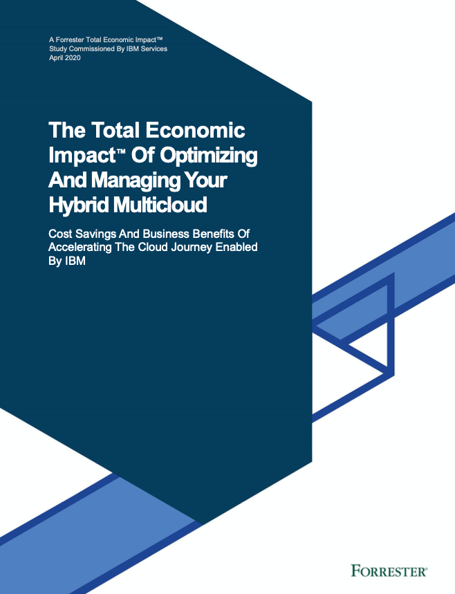 The Total Economic Impact™Of Optimizing And Managing Your Hybrid Multicloud