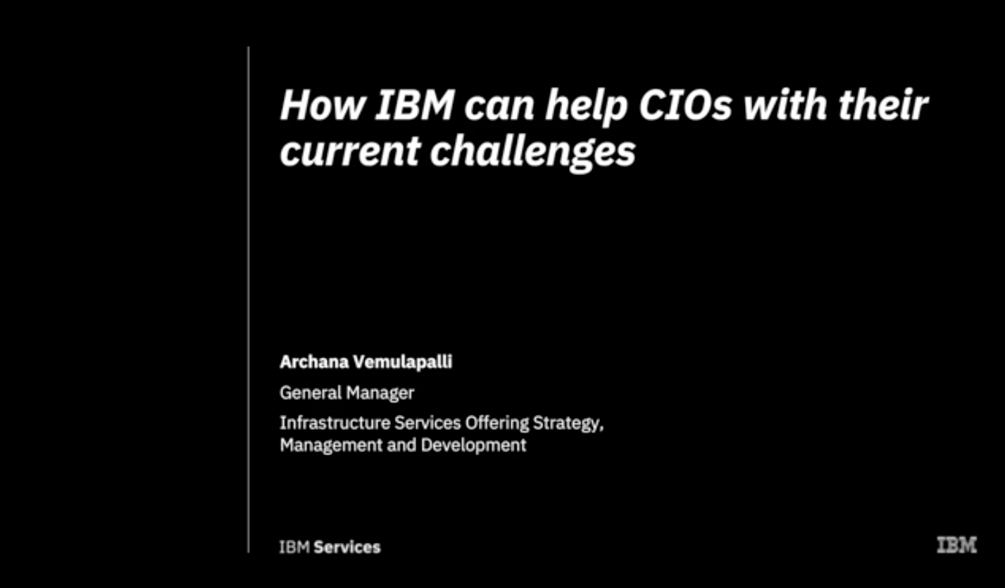 How IBM can help CIOs with their current challenges (Voiceover in French available)
