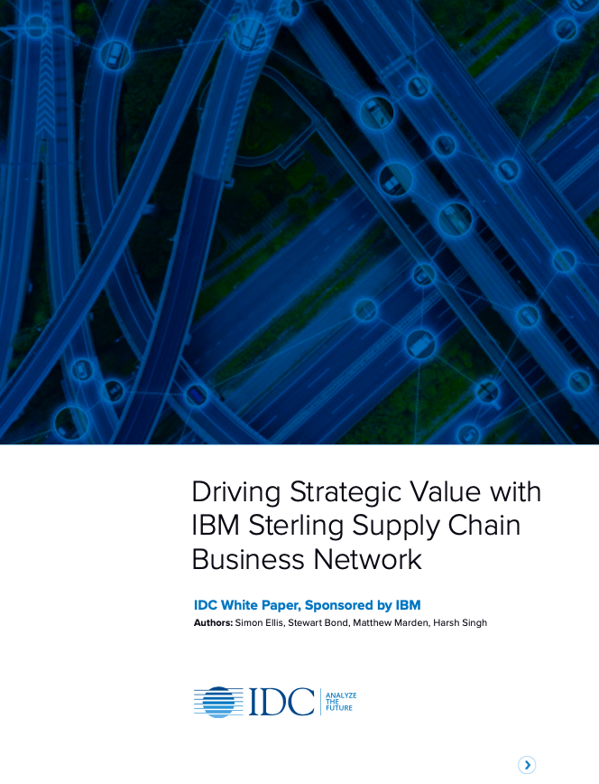Driving Strategic Value with IBM Sterling Supply Chain Business Network