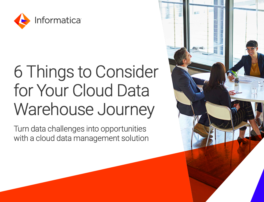 6 Things to Consider for your Cloud Data Warehouse Journeys