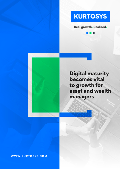 Digital maturity becomes vital to growth for asset and wealth managers