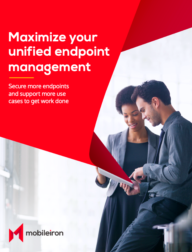 Maximize your unified endpoint management