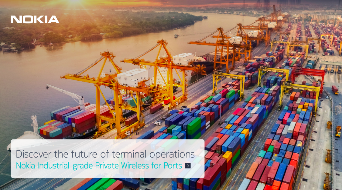 Discover the future of terminal operations Nokia Industrial-grade Private Wireless for Ports