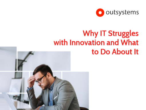 Why IT Struggles with Innovation and What to Do About It