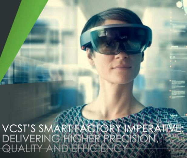 [ Webcast ] VCST's Smart Factory Imperative: Delivering Higher Precision, Quality and Efficiency