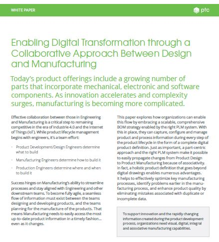 An Executive Summary: Enable Digital Transformation Through a Collaborative Approach Between Design and Manufacturing