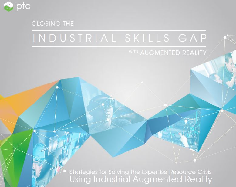 CLOSING THE INDUSTRIAL SKILLS GAP WITH AUGMENTED REALITY