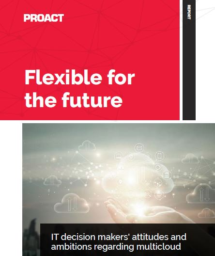 Flexible for the future: How IT decision makers in the UK are approaching multicloud challenges