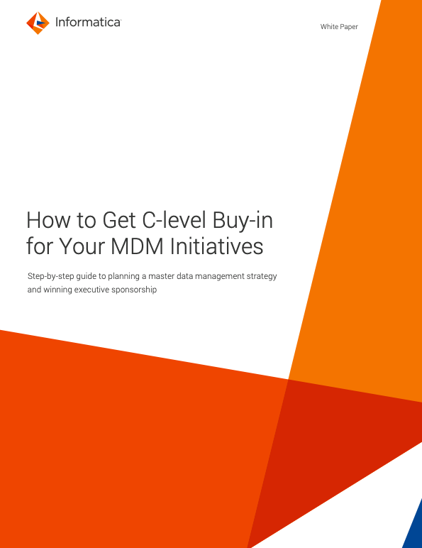 How to Get C-level Buy-in for Your MDM Initiatives