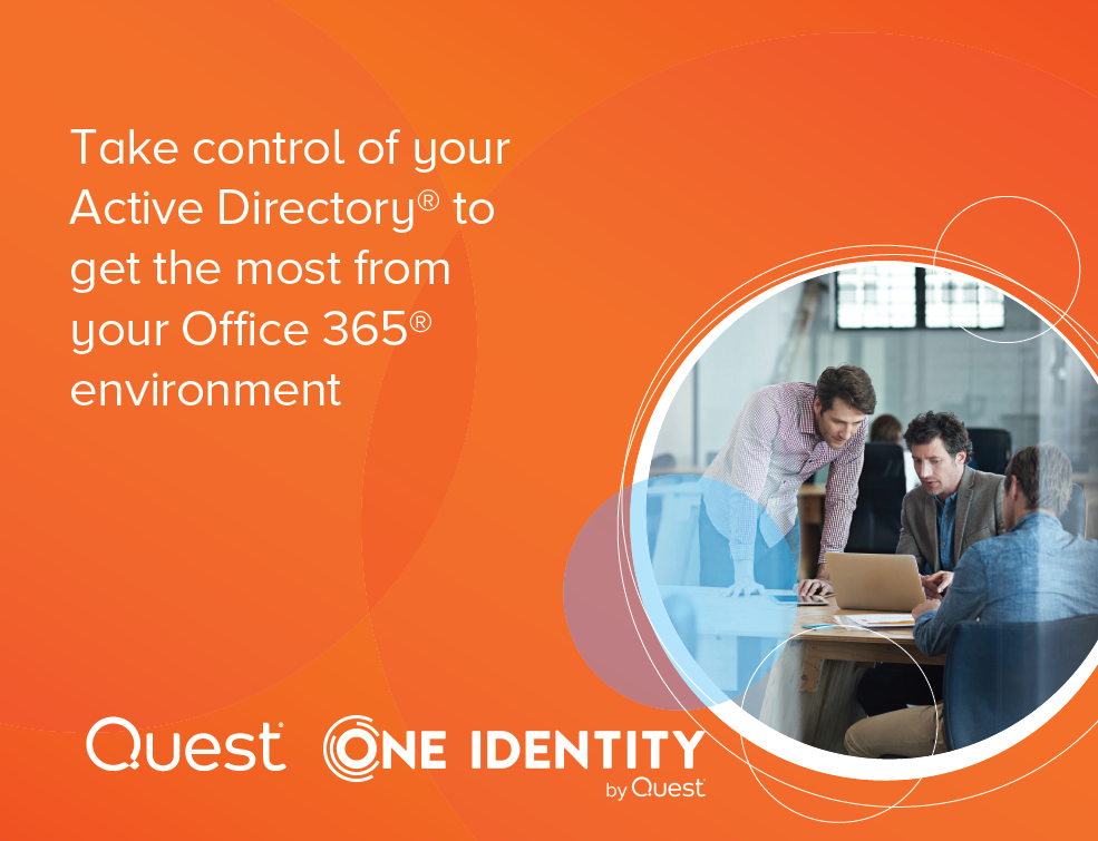 Take control of your Active Directory® to get the most from your Office 365® environment