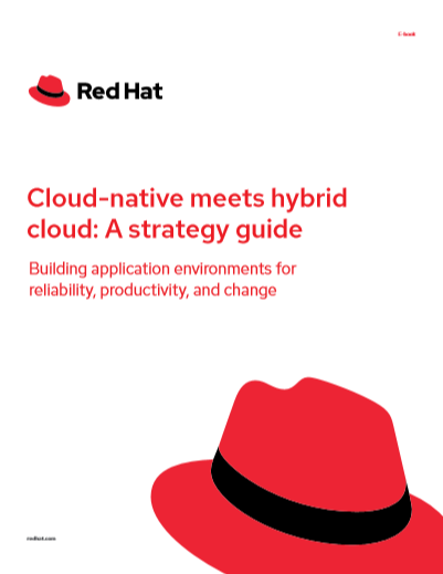 Cloud-native meets hybrid cloud: A strategy guide