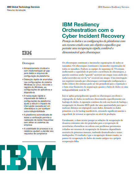 Resiliency - IBM Resiliency Orchestration with Cyber Incident Recovery solution brief